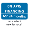 Monthly HVAC: Jan 2019 – 0% Financing on a Furnace*